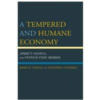 Tempered and Humane Economy (9780739194539)